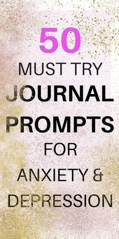 Journal Writing Prompts For Depression & Anxiety