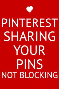 PIN ALL YOU WANT FROM MY BOARDS! I NEVER BLOCK!!!