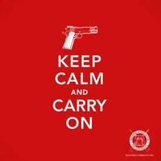 keep calm and carry on - from the National Association for Gun Rights Patriotic Words, Keep Calm Carry On, Stay Calm, Bad Reviews, 2nd Amendment, Street Art Graffiti, Banksy, Girls Be Like, Make Me Smile
