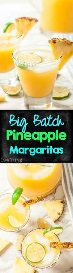 Big Batch Pineapple Margaritas. Perfect for all the parties and gatherings. Make-ahead easy! #pineapple #margaritas #recipe #drinks #party #chewoutloud www.chewoutloud.com