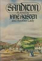 Sanditon - Jane Austen's unfinished novel. This edition completed by Anne Telscombe