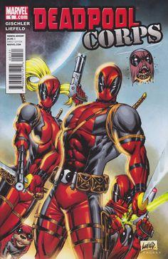 Deadpool Corps #1 - Part 1: Disrespect Your Elders (Issue)