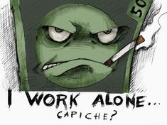 Do you work alone?
