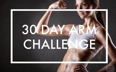 30 Day Arm Challenge to Sculpt Your Best Arms Ever - Fitwirr Arm Workout Challenge, 30 Day Arm Challenge, Workout Schedule, Workout Plans, Workout Ideas, Lose Arm Fat Fast, Lose Belly Fat, Good Arm Workouts, Easy Workouts