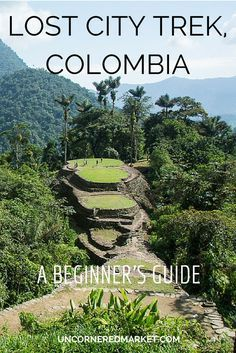 All you need to know for the Lost City trek in Colombia, including a day-by-day description, what to pack, and how to organize your own trek. Travel in South America. Trip To Colombia, Colombia Travel, Mexico Travel, Spain Travel, San Andreas, Sierra Nevada, Places To Travel, Places To See, Travel Destinations