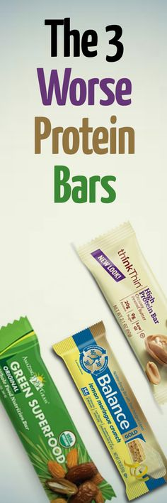 The 3 Worse Protein Bars
