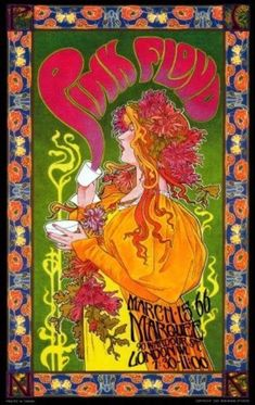 "March 15th,1966 Pink Floyd Performed At The Marquee Club, In London. It Can Be Argued, Is When Pink Floyd Eventually Developed Their Music Style From R&B Into Psychedelic Rock, As Reflected In This Poster By Bob Masse, Entitled ""Mad Hatter's Tea Party"". It Is Also When ""Interstellar Overdrive"" Dominated The Band's Concert Setlist. Following A Performance At A Catholic Youth Club, The Owner Refused To Pay Them, Claiming The Performance Was Not Music."