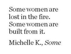 Some women are built from it