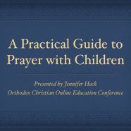 A Practical Guide to Prayer with Children. This is a really excellent & enlightening read! So useful.