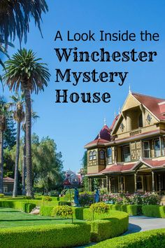 Visiting the Winchester Mystery House in San Jose, California: A photo tour and visitor's guide