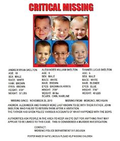 Andrew, Alexander, and Tanner Skelton have been missing from Morenci, Michigan since November 26th, 2010