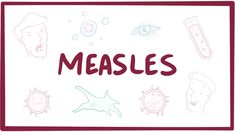 Measles (rubeola) - causes, symptoms, diagnosis, treatment (vaccines) & ...