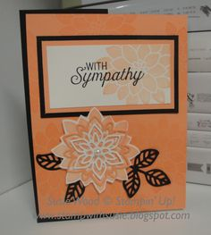 Here is an elegant sympathy card that I made & sent to a dear friend.  I loved playing with this new stamp set- 'Flourishing Phrases' & co...