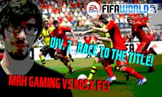 Fifa World - Div. 7 - Race to the Title Epi. #1