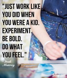 be bold, inspirational quote, folksy
