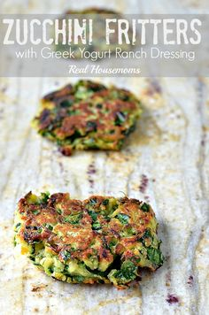 Zucchini Fritters with Greek Yogurt Ranch Dressing not gf but easy to substitute with gluten free flour Side Dish Recipes, Vegetable Recipes, Vegetarian Recipes, Cooking Recipes, Healthy Recipes, Naan, Zucchini Zoodles, Healthy Snacks, Healthy Eating