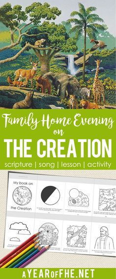 A Year of FHE  This Family Home Evening lesson is great for little ones and comes with a cute flip book on The Creation kids to color teaching children