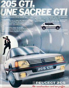 Peugeot 205 : c'est la voiture sur laquelle j'ai passé mon permis. J'aurais bien aimé avoir une GTI