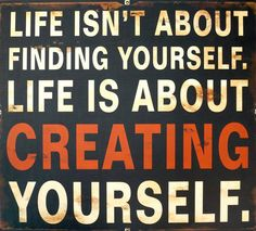 """Creating Yourself"" Metal Sign"