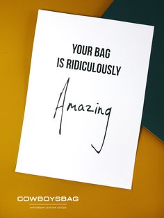 Your bag is ridiculously...Amazing | Cowboysbag