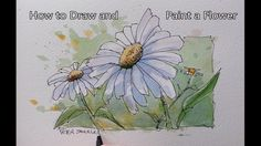 How to paint a Flower. Line and Wash Daisy. Easy to follow. Real Time. P...