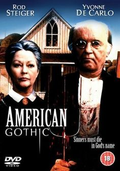 American Gothic (1988) Directed By: Joh Hough   This poster displays dark clothing and a house in the background. The movie is focused around travelers ending up on a lonely island and finding an old couple. Many disappearances occur that turn into deaths.