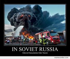 In Soviet Russia Memes. Best Collection of Funny In Soviet Russia ...