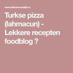Turkse pizza (lahmacun) - Lekkere recepten foodblog ✓