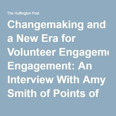 Changemaking and a New Era for Volunteer Engagement: An Interview With Amy Smith of Points of Light