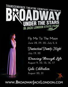 Broadway Under The Stars in Jack London State Park - 2013 Season  www.transcendencetheatre.org