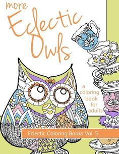 Owls with a fondness for coffee, pool, and even golf. An Old West style shoot-out scene. Courtship and marriage and some mischievous owlets raining leaves down on a grumpy garden gnome.  You'll find all this and more inside More Eclectic Owls, the follow-up to Streetlight Graphics Publishing's The Eclectic Owl. With 24 unique scenes to color, More Eclectic Owls is a zany twist on the original. Grab your crayons, colored pencils, and markers and unleash your imagination.  Other titles in the…