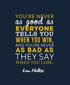 Lou Holtz Notre Dame Fighting Irish Inspirational Good Quote Poster Print | NFL Memorabilia | Wall Art for Football Fans http://itz-my.com