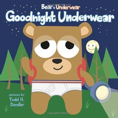 Letter U = Underwear. When their outdoor sleepover is interrupted, Bear and his friends prepare for bed in a cabin, saying goodnight to a catalog of things, including Bear's beloved underwear. Goodnight Bear, Earth Book, Boys Are Stupid, Kids Daycare, Apple Books, Good Night Moon, Baby 1st Birthday, Kids Writing, Bedtime Stories