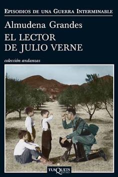 Buy El lector de Julio Verne by Almudena Grandes and Read this Book on Kobo's Free Apps. Discover Kobo's Vast Collection of Ebooks and Audiobooks Today - Over 4 Million Titles! Books To Read, My Books, Literary Genre, Adventure Novels, Inspirational Books, Book Authors, Conte, Audiobooks, This Book