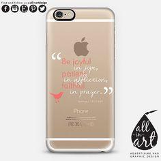 iPhone 6 CASE ROMANS 12:12 Transparent  Perfect by allinartDESIGN