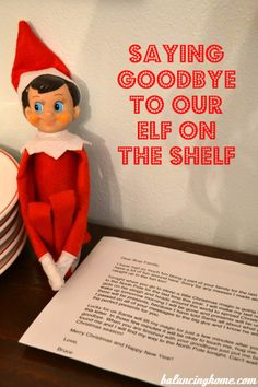 letter to say goodbye to elf on the shelf. Don't worry it's just to put him up for the season.