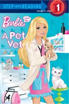 barbie the veterinarian | Barbie: I Can Be A Pet Vet (Step into Reading Step 1)