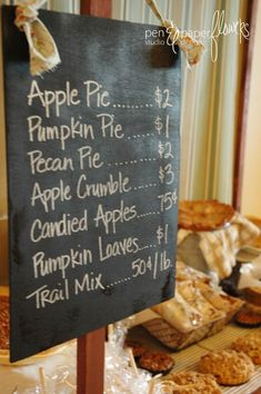Thanksgiving Dessert Menu see tis as a humorous board displayed.Due to increase of inflation. Farmers Market Display, Market Displays, Farmers Market Signage, Bake Sale Displays, Fall Displays, Produce Market, Farmers Market Recipes, Fall Bake Sale, Pen & Paper
