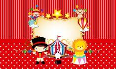 Circo Mágico - Artes Grátis para sua festa! | Fazendo a Festa Club