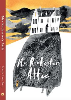 Buy Mrs Rochester's Attic: Tales of Madness, Strange Love and Deep, Dark Secrets. by Pegg Matthew and Read this Book on Kobo's Free Apps. Discover Kobo's Vast Collection of Ebooks and Audiobooks Today - Over 4 Million Titles! Mantle, Short Stories, Attic, The Secret, Fiction, Deep, Love, Madness, Writing