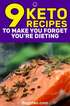 When you're on the ketogenic diet, you don't want to feel as though you're on a diet. Here are 9 keto recipes that will make you forget you're dieting.