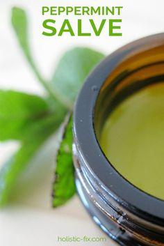 Peppermint Salve. #holisticfix #herbs #peppermint #peppermintsalve #peppermintbalm #salverecipe #balmrecipe #skinproblems