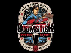 Evil Dead Boomstick Double Stout Brewing Co. Evil Dead Movies, Scary Movies, Horror Movies, Halloween Movies, Vintage Halloween, Bruce Campbell Evil Dead, Ash Evil Dead, King Baby, Brewing Co
