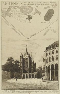 Le Temple ce nom vient des Chevaliers du Temple qui s'établirent à Paris en 1180 et dont l'ordre fut supprimé en 1312 | La Tour du Temple, construite en 1200 par Hubert, trésorier des Templiers, détruite en 1811, à droite, la Rotonde, d'après une gravure faite en 1792 pendant la captivité de Louis XVI.