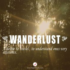 Wanderlust. #TheJetstream #Quote #Travel
