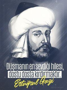 Düşmanın en sevdiği hilesi, dostu dosta kırdırmaktır. Ertuğrul Gazi #OsmanlıDevleti