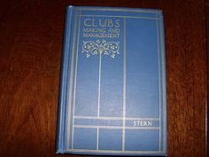 Antique Vintage Book Clubs Making and Management Stern 1925 1st Ed.? Illustrated