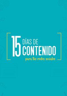 15 días de contenido challenge | Descarga gratis 15 ideas de contenido para tus redes sociales.
