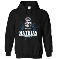 16 MATHIAS Keep Calm - #checkered shirt #mens hoodie. SIMILAR ITEMS => https://www.sunfrog.com/States/16-MATHIAS-Keep-Calm-7663-Black-Hoodie.html?68278