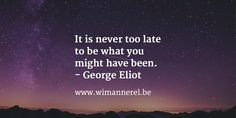 #quote #lifecoach  www.wimannerel.be